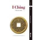 I Ching. El libro del cambio (Versión de Thomas Cleary)