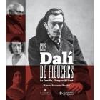 Els Dalí de Figueres. La família, l'Empordà i l'art