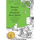 Winnie The Pooh. Return To The Hundred Acre Wood (Winnie-the-Pooh - Classic Editions)