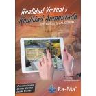 Realidad virtual y Realidad Aumenta. Desarrollo de aplicaciones