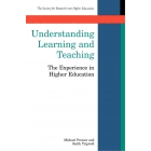 Understanding Learning And Teaching: The Experience in Higher Education (Society for Research into Higher Education)