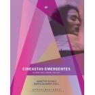 Cineastas emergentes. Mujeres en el cine del siglo XXI