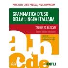Grammatica d'uso della lingua italiana. Teoria ed esercizi. Livelli A1-B2. Con Contenuto digitale per accesso on line
