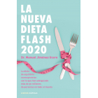 La nueva dieta Flash 2020. La dieta de equilibrio normoproteico con la que han adelgazado más de 30 millones de personas en todo el mundo