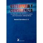 Osteopatía y consciencia. La  osteopatía a la luz de la física cuántica y las neurociencias contemporáneas