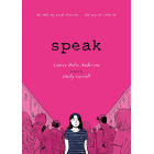 Speak. The Graphic Novel