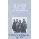 Historia de las Religiones.T.10.Las religiones constituidas en Asia y sus contracorrientes, II