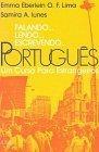 Falando... lendo... escrevendo... português. Um curso para estrangeiros
