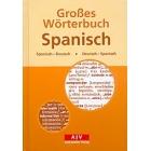 Grosses Wörterbuch Spanisch. Spanisch-Deutsch/Deutsch-Spanisch