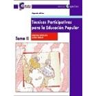 Técnicas participativas para la educación popular II