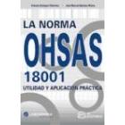 La norma OHSAS 18001. Utilidad y aplicación práctica