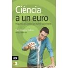 Ciència a un euro. Preguntes, respostes i un munt d' experiments