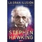 La gran ilusión. Las grandes obras de Albert Einstein