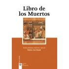 Libro de los Muertos (Ed. y trad. Federico Lara Peinado)