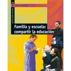 Familia i escola: Compartir l'educació
