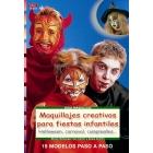 Maquillajes creativos para fiestas infantiles: Halloween, carnaval, cumpleaños... (15 modelos paso a paso)