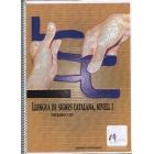 LSC Llengua de Signes Catalana, Nivell 1. Introducció