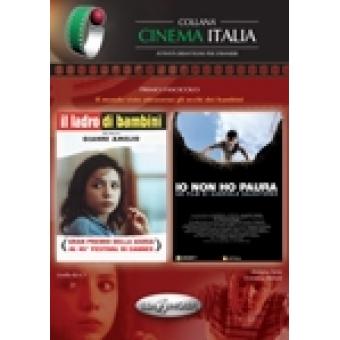 Collana Cinema Italia: Il ladro di bambini / Io non ho paura. Primo Fascicolo Livello B2-C1