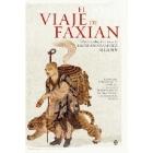 El viaje de Faxian. Relato del peregrinaje de un monje chino a los reinos budistas de Asia Central y la India en el siglo V