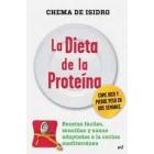 La dieta de la proteína. Recetas fáciles, sencillas y sanas adaptadas a la cocina mediterránea