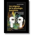 Los Origenes de la psicologia humanista. El Análisis Transaccional en psicoterapia y educación
