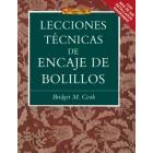 Lecciones técnicas de encaje de bolillos