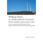La modernidad de Cervantes: nuevos enfoques teóricos sobre su obra