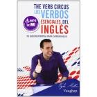 The verb Circus. Los verbos esenciales del inglés. Tu guía definitiva para dominarlos