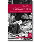 Enfermos del libro: breviario personal de bibliopatías propias y ajenas