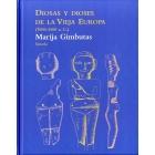 Diosas y dioses de la Vieja Europa (7000-3500 a.C.)