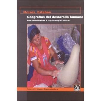 Geografías del desarrollo humano: una aproximación a la psicología cultural