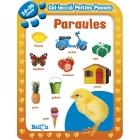 Paraules (Petites passes 24-36 mesos)