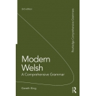 Modern Welsh: A Comprehensive Grammar