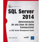 SQL Server 2014. Administración de una base de datos transaccional con SQL server management studio