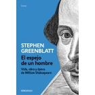 El espejo de un hombre: vida, obra y época de William Shakespeare