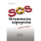 SOS grammaire espagnole (pour tous)
