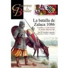 La batalla de Zalaca. Castilla y León frente al poder almorávide