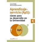 Aprendizaje servicio (Aps) Claves para su desarrollo en la universidad