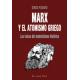 Marx y el atomismo griego: las raíces del materialismo histórico