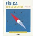 Física. 100 conceptos