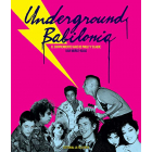 Underground Babilonia. El sorprendente viaje de Philly y Claude