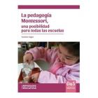 La Pedagogia  Montessori una posibilidad para todas las escuelas