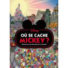 Où se cache Mickey ?