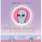 Strange Planet. Un planeta extraño