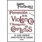 Prevención de la violencia y resolución de conflictos
