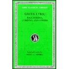 Greek Lyric. Vol IV. Bacchylides, Corinna, and others. (Trad de David A. Campbell)