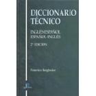 Diccionario técnico inglés-español/español-inglés 2ª ed.