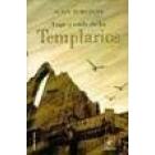 Auge y caída de los templarios 1118-1314