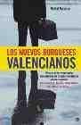 Los nuevos burgueses valencianos