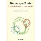 Homeosynthesis: la medicina de la conciencia